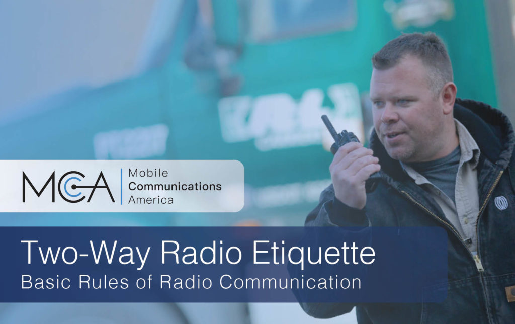 Two Way Radio Etiquette Basic Rules